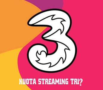 Apa itu kuota streaming tri